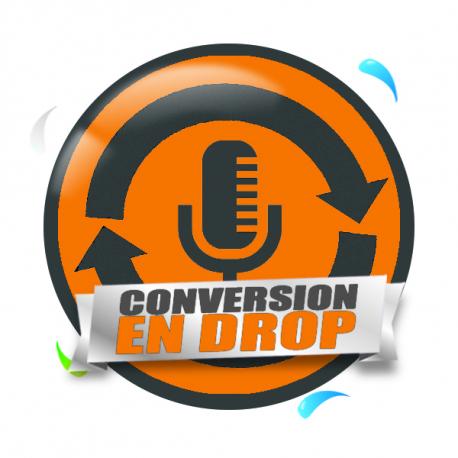 Conversion existante en drop