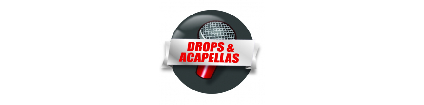 Drops et Acapellas