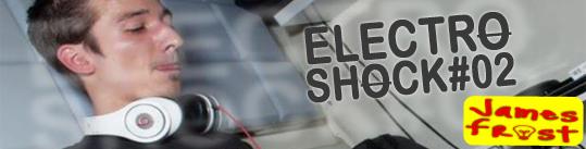 James Frost - ElectroShock #2